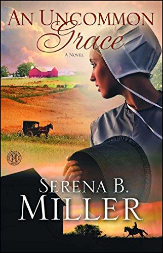 An Uncommon Grace: A Novel