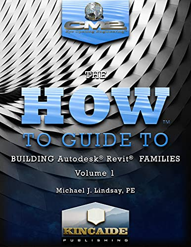 The How to Guide to Building Autodesk® Revit® Families Volume I (English Edition)