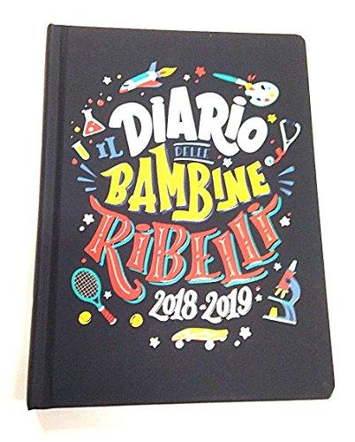 Panini, Il Diario delle Bambine Ribelli 2018-2019