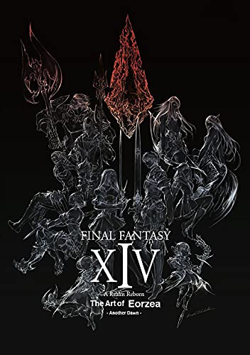 Final Fantasy XIV: A Realm Reborn -- The Art of Eorzea -Another Dawn-
