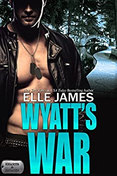 Wyatt's War (Hearts & Heroes Book 1) by [Elle James]