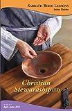 Christian Stewardship (II) (Sabbath Bible Lessons Book 2012) (English Edition)