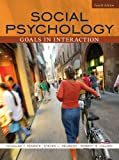 Social Psychology: Goals in Interaction Value Pack (includes MyPsychLab with E-Book Student Access& Grade Aid Workbook with Practice Tests)