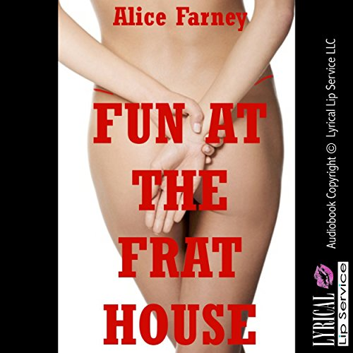 Fun at the Frat House audiobook cover art
