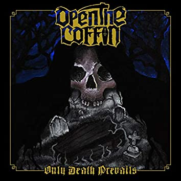 Open the Coffin