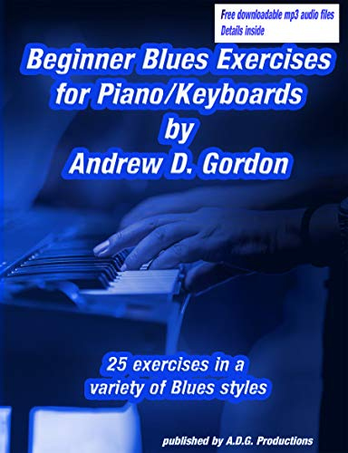 Beginner Blues Exercises for Piano/Keyboards (English Edition)