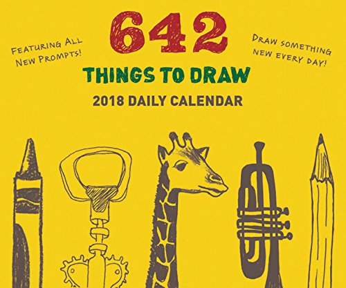 2018 Daily Calendar: 642 Things to Draw