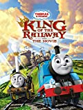 Thomas & Friends: King of the Railway The Movie