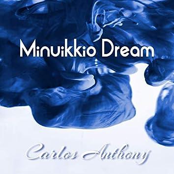 Minuikkio Dream