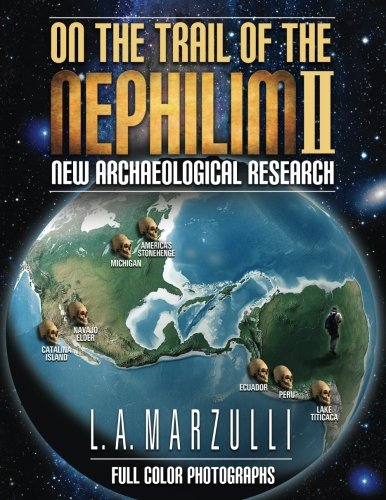On the Trail of the Nephilim 2: New Archaeological Research