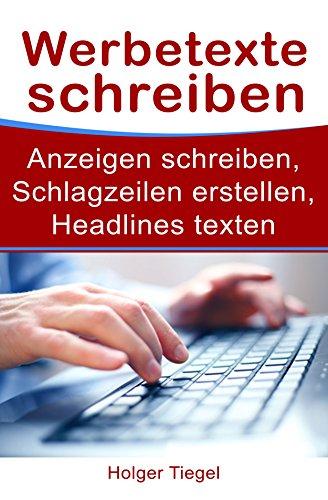 Werbetexte schreiben -  Anzeigen schreiben, Schlagzeilen erstellen, Headline texten