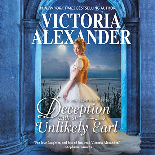 The Lady Travelers Guide to Deception with an Unlikely Earl audiobook cover art