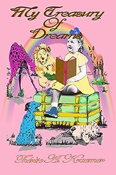 My Treasury Of Dreams by [Thérèse A Kraemer]