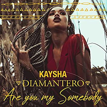 Are You My Somebody