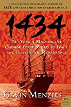 1434: The Year a Magnificent Chinese Fleet Sailed to Italy and Ignited the Renaissance (P.S.)
