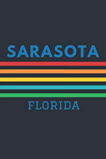 Sarasota Florida: Lined Journal 6 x 9 for writing down Daily habits, Notebook, Diary (Sarasota Vintage Themed Book)