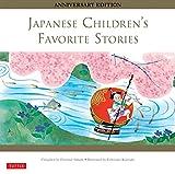 Japanese Children's Favorite Stories: Anniversary Edition (Hardcover)
