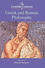 The Cambridge Companion to Greek and Roman Philosophy (Cambridge Companions to Philosophy)