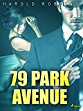 79 Park Avenue (Dutch Edition)