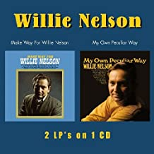 Make Way for Willie Nelson / My Own Peculiar Way