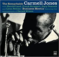 The Remarkable Carmell Jones + Business Meetin' by Carmell Jones