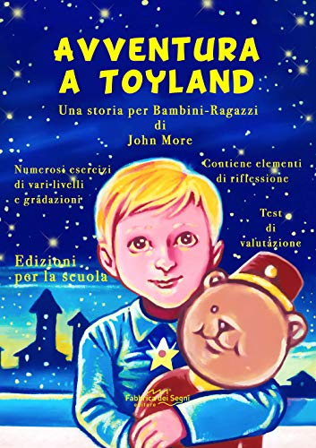 Avventura a Toyland. Una storia per bambini-ragazzi