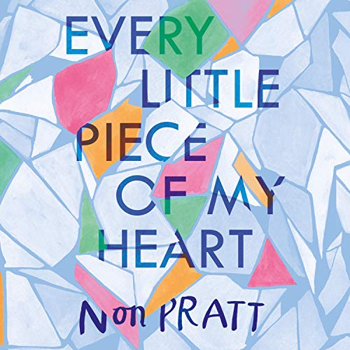 Every Little Piece of My Heart cover art