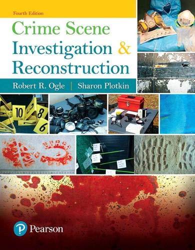 Crime Scene Investigation and Reconstruction (4th Edition)
