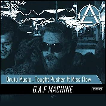 G.a.f Machine