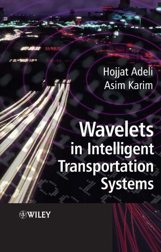 Wavelets in Intelligent Transportation Systems: With Applications in Intelligent Transportation Systems