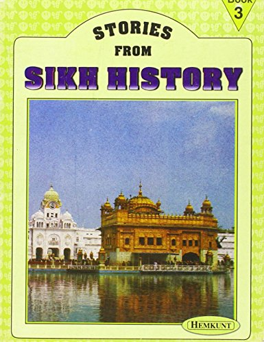 Stories from Sikh History: Guru Angad Dev to Guru Arjun Dev Bk. 2