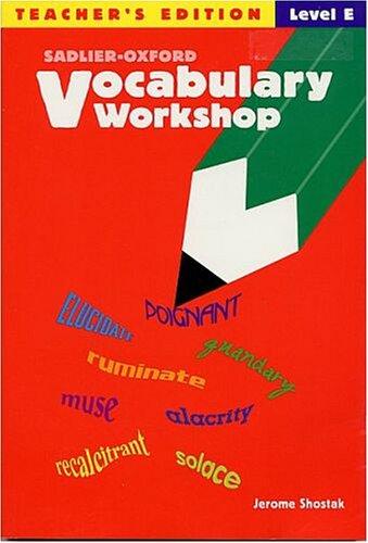 Vocabulary Workshop: Level E, 10th Grade, Teacher's Edition