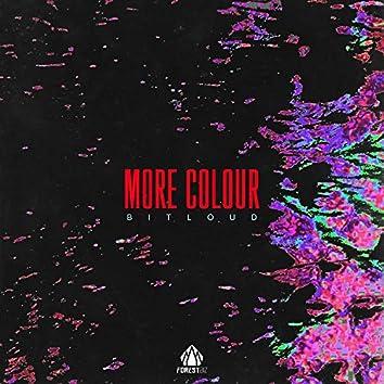 More Colour