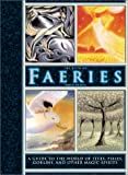 The Book of Faeries: A Guide to the World of Elves, Pixies, Goblins and Other Magic Spirits - Francis Melville
