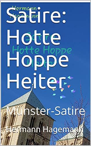 Satire: Hotte Hoppe Heiter: Münster-Satire