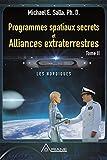 Programmes spatiaux secrets et alliances extraterrestres, tome II - Les Nordiques - Format Kindle - 15,99 €