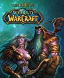 The Art of World of Warcraft by BradyGames (2005-12-21)