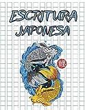 Escritura Japonesa: cuaderno Perfecto para aprender a escribir Japonés   Plantillas para escribir en Japonés. Con una cuadrícula de papel ... los caracteres japoneses, Kanji y hiragana