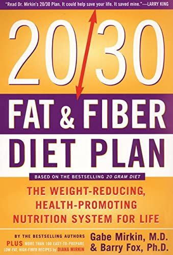 The 20 30 Fat Fiber Diet Plan The Weight Reducing Health Promoting Nutrition System for Life product image
