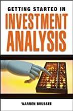 Getting Started in Investment Analysis (Getting Started In... Book 76)