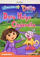 Reading Stars: Level 2: Dora Helps Cinderella