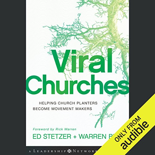 Viral Churches: Helping Church Planters Become Movement Makers audiobook cover art