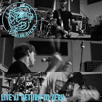 Live at Return to Zero