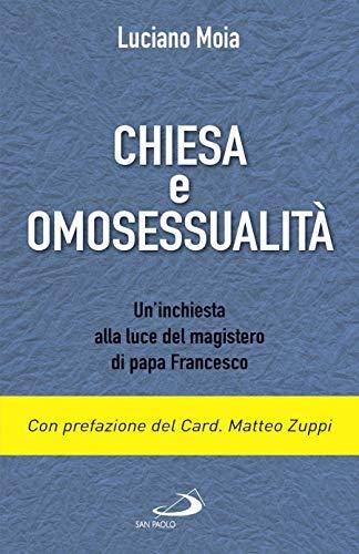 Chiesa e omosessualità. Un'inchiesta alla luce del magistero di papa Francesco