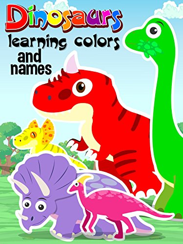 Dinosaurs Learning Colors and Names