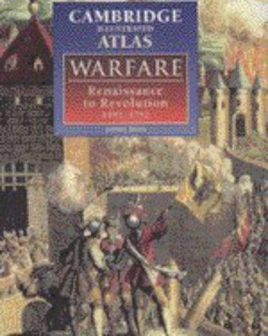 The Cambridge Illustrated Atlas of Warfare: Renaissance to Revolution, 1492–1792 (Cambridge Illustrated Atlases)の詳細を見る