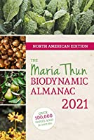 North American Maria Thun Biodynamic Almanac 2021 (Issn)
