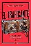 El traficante: La asombrosa historia de Monzer Al Kassar. Ar