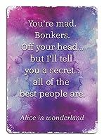 不思議の国のアリス引用Bonkers水彩 金属板ブリキ看板警告サイン注意サイン表示パネル情報サイン金属安全サイン