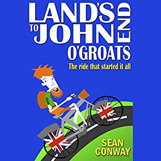 Land's End to John O'Groats: The Ride That Started It All cover art